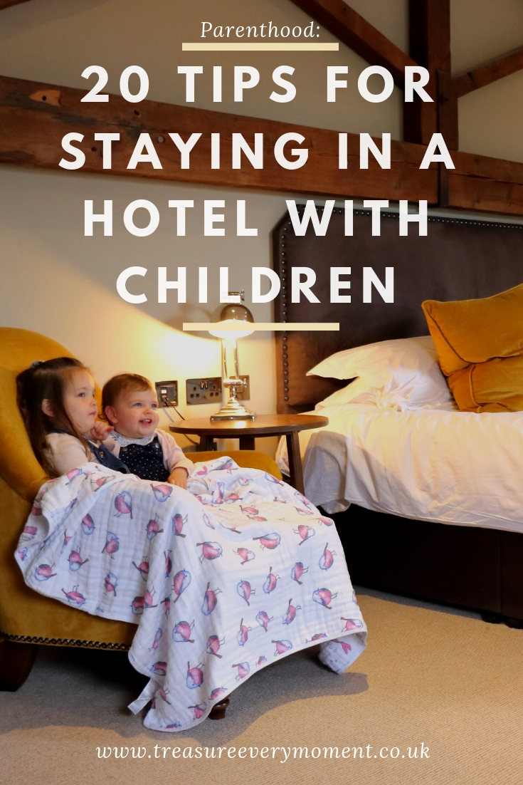 PARENTHOOD: 20 Tips for Staying in a Hotel Room with Children