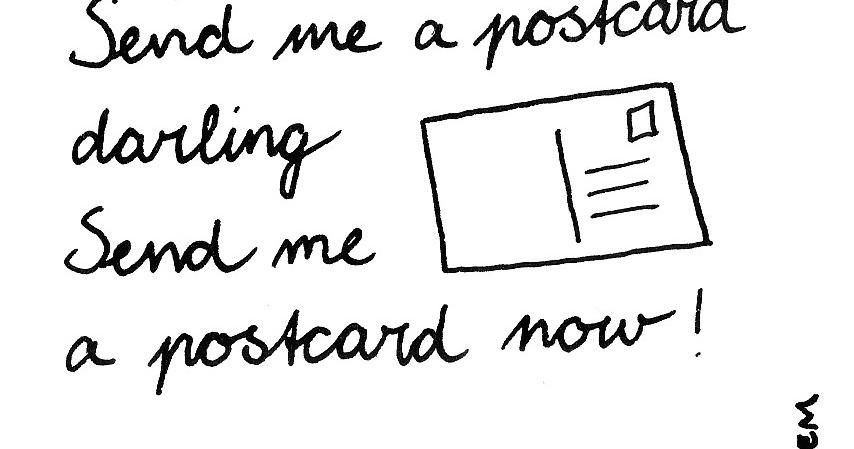 Sketchbook: 365-Song 69. Send me a postcard darling