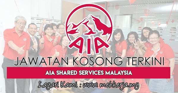 Jawatan Kosong Terkini 2018 di AIA Shared Services Malaysia