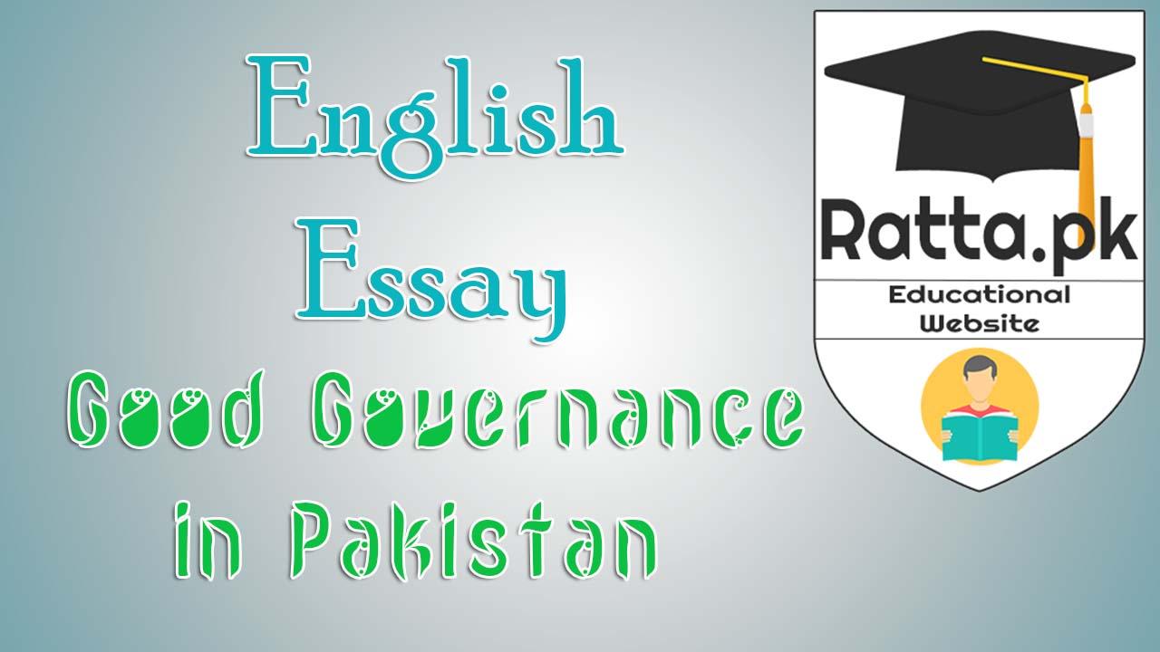 Good Governance in Pakistan English Essay