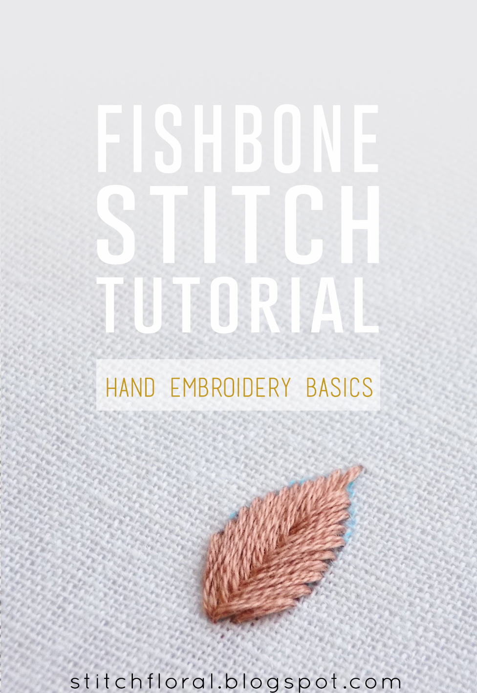 Fishbone Stitch How To And Tips Stitch Floral