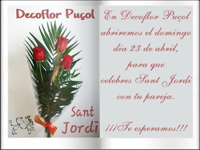 abrimos el domingo 23 de abril por la mañana, para que celebres Sant Jordi con tu pareja