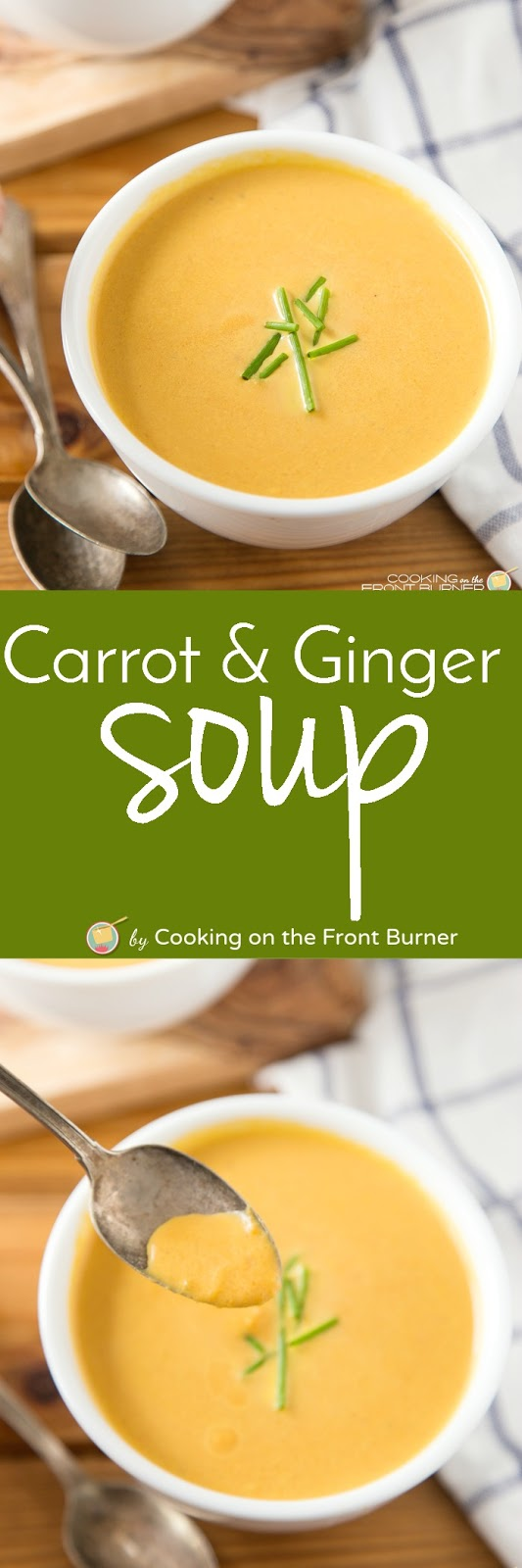 Easy Carrot Ginger Soup  Cooking on the Front Burner