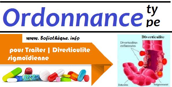 Ordonnance Type pour Traiter | Diverticulite sigmoïdienne