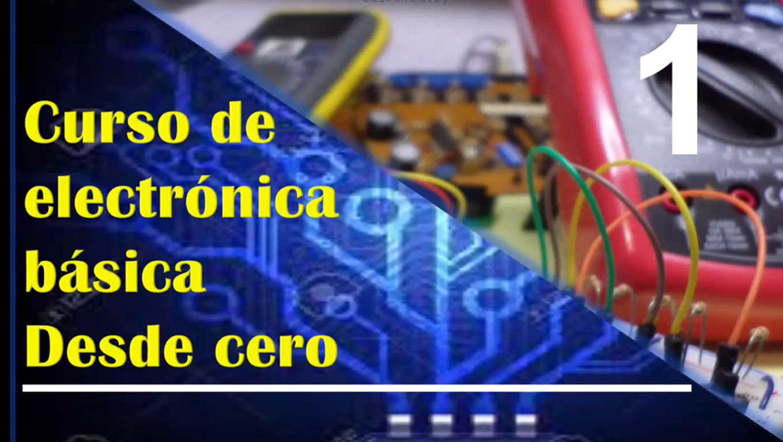 Curso b sico de electr nica desde cero full aprendizaje for Curso de cocina basica pdf