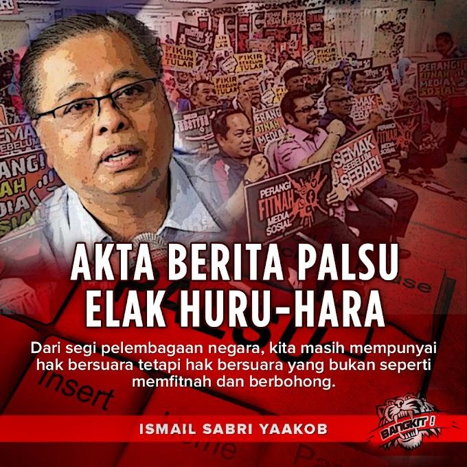 Akta Berita Palsu Elak Huru Hara - Ismail Sabri