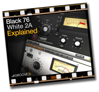 Groove3 Black 76 and White 2A Explained TUTORiAL | Mixing-tutor