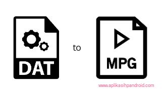 Cara merubah file DAT ke mpg 1