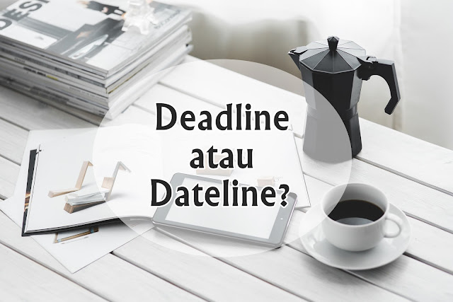 deadline-atau-dateline