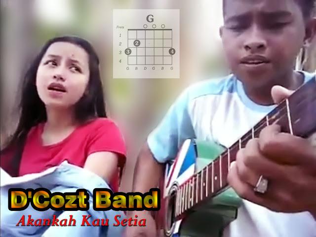 Chord Gitar D'Cozt Band - Akankah Kau Setia