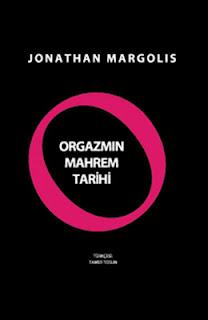 Jonathan Margolis - Orgazmın Mahrem Tarihi