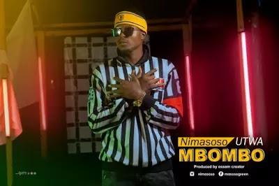 Download Video | Nimasoso - Utwambombo