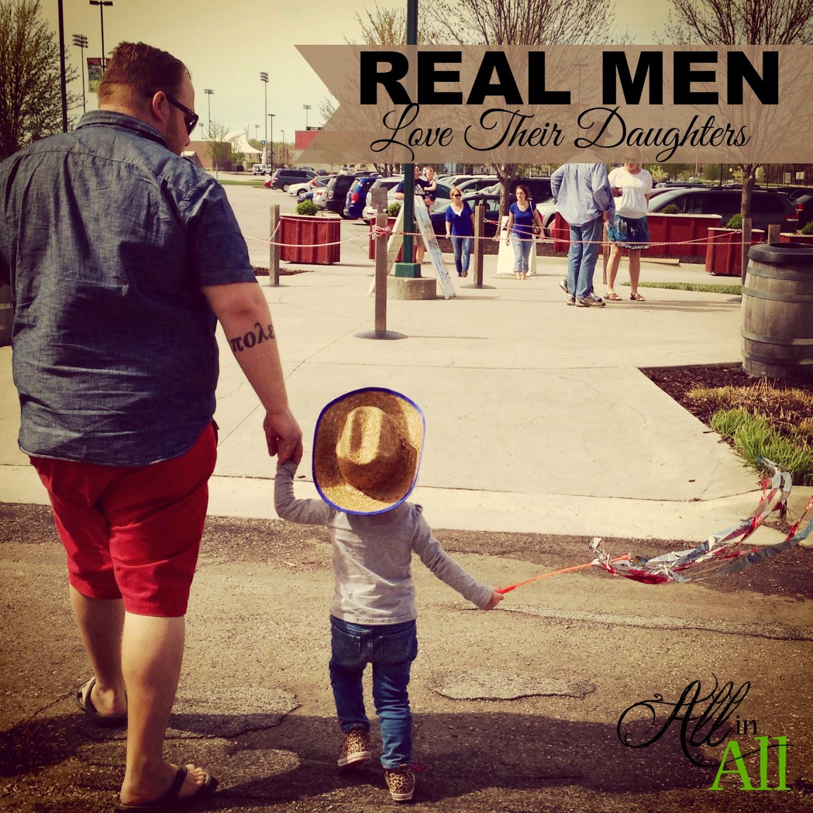 Real Men Love Their Daughters