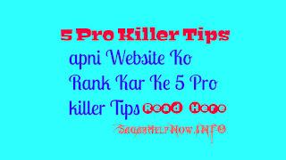 Website Ranking 5Killer Pro Tips