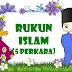 5 Rukun Islam Lengkap Dengan Penjelasan Dan Dalilnya