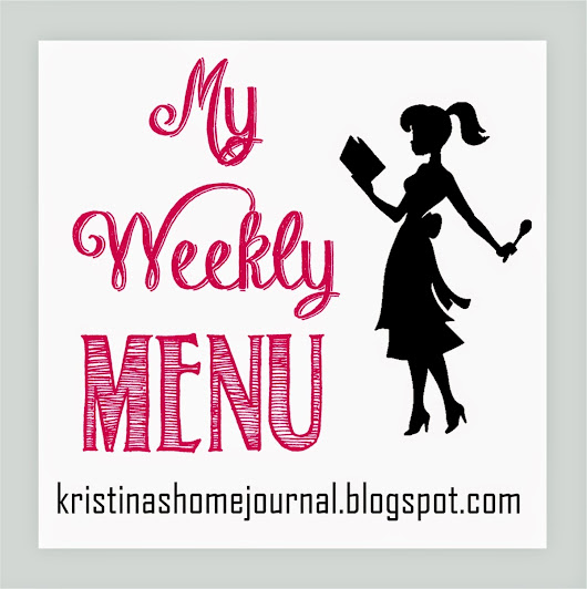 My Weekly Menu ~Jan 12-18
