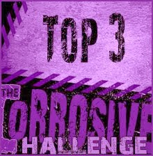 I made Top 3 at The Corrosive challenge