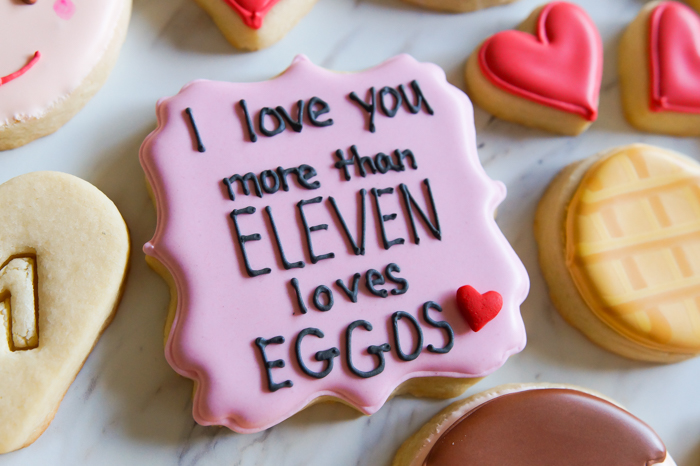 I love you more than Eleven loves Eggos ... Stranger Things Love Cookies | bakeat350.net