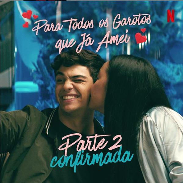 Netflix confirma sequência de Para Todos os Garotos que Já Amei