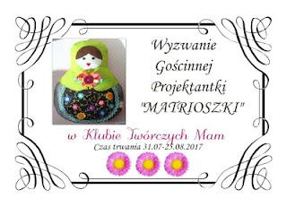 http://klub-tworczych-mam.blogspot.com/2017/07/wyzwanie-goscinnej-projektantki.html