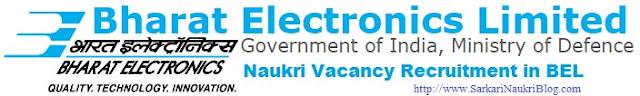 Naukri Vacancy Recruitment in BEL