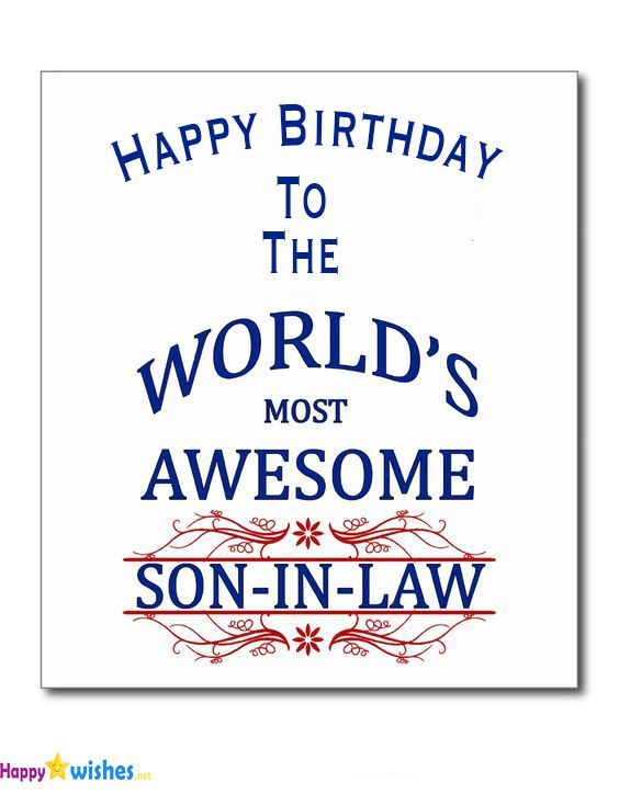170 Happy Birthday Wishes For Son In Law 2019 Quotes Messages Greetings Happy Birthday 2020