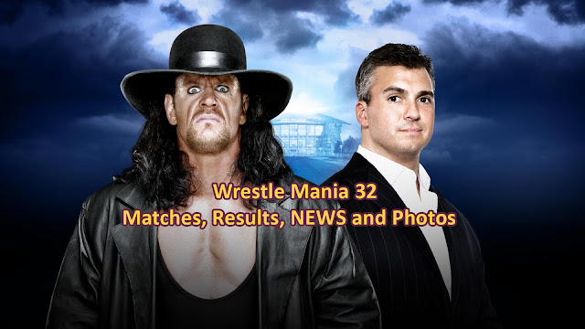 WrestleMania 32, Wrestle Mania 32, Wrestle Mania, Matches, Results, Predictions, WWE, Photos, Images, Pictures, Video, Undertaker, Shane McMahon,