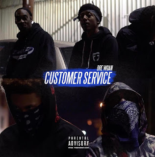 New Video: Dre Wuan - Customer Service