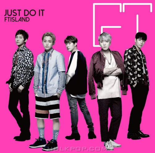 FTISLAND – JUST DO IT -Japanese Ver.–EP (ITUNES PLUS AAC M4A)