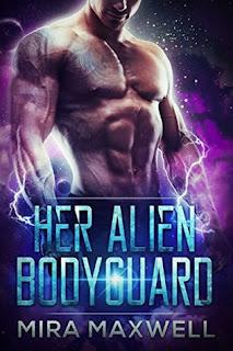 Her Alien Bodyguard by Mira Maxwell