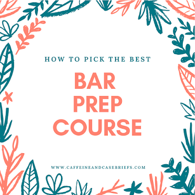 Caffeine and Case Briefs: How To Pick The Best Bar Prep Course