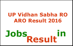 UP Vidhan Sabha RO ARO Result 2016