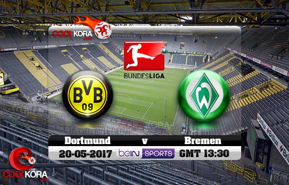 مشاهدة مباراة بروسيا دورتموند وفيردر بريمن اليوم 20-5-2017 في الدوري الألماني