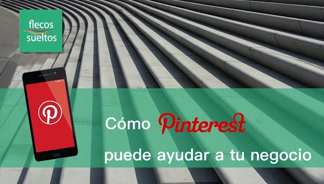 Cómo Pinterest puede ayudar a tu negocio on line