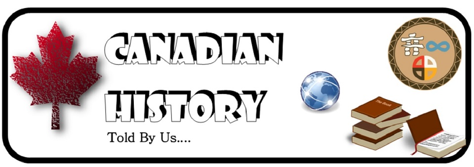 Canadian History: Told By Us