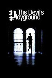 Watch The Devil's Playground Online Free in HD