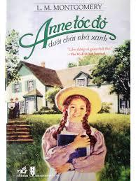 Anne of Green Gables - Anne tóc đỏ dưới chái nhà xanh