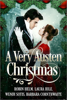 Book Cover: A Very Austen Christmas by Robin Helm, Laura Hile, Wendi Sotis and Barbara Cornthwaite