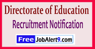 Directorate of Education Recruitment Notification 2017 Last Date 15-06-2017