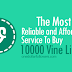 Buy 10000 Vine Likes [Guaranteed]