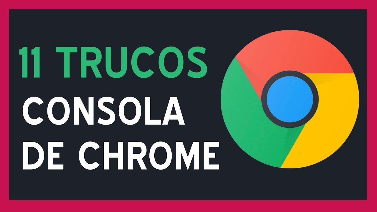 11 Trucos para la consola de Javascript de Google Chrome