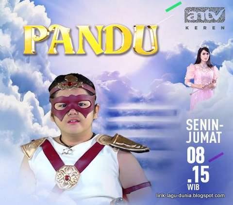 Lirik Lagu Pandu - OST Pandu Antv