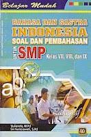 BELAJAR MUDAH BAHASA INDONESIA,Soal dan Pembahasan untuk SMP kelas VII,VIII,IX