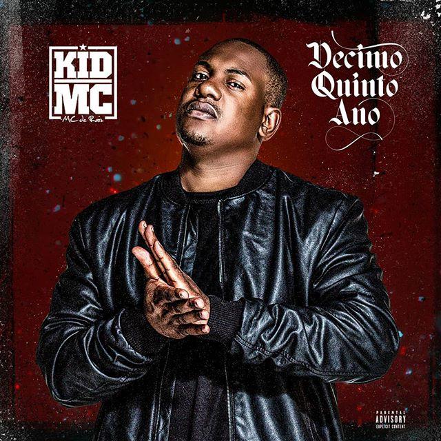 Kid MC - Décimo Quinto Ano