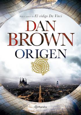 LIBRO - Origen Dan Brown (Planeta - 5 Octubre 2017) Literatura - Novela - Thriller COMPRAR ESTE LIBRO EN AMAZON ESPAÑA