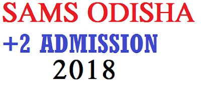 SAMS Odisha +2 Plus Two Vacant Seat Admission 2018