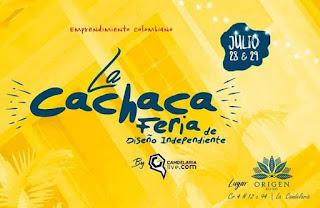 LA CACHACA: Feria de Diseño Independiente Bogotá 2018