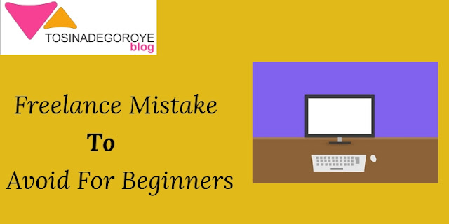 Freelance mistake to avoid for beginners