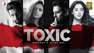 Presenting Toxic lyrics penned & song sung by Badshah & Payal Dev. The song composed by Payal Dev. Toxic video features Ravi Dubey and Sargun Mehta
