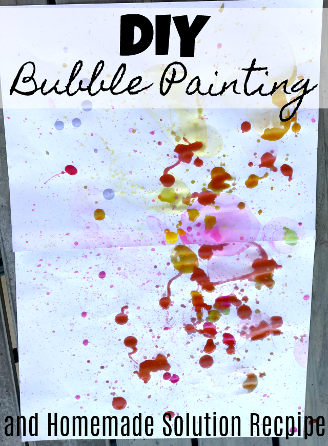 DIY Bubble Solution and Bubble Painting Craft